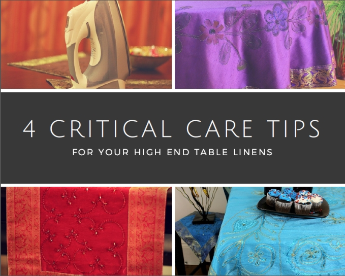 4 Critical Care Tips for Your High End Table Linens